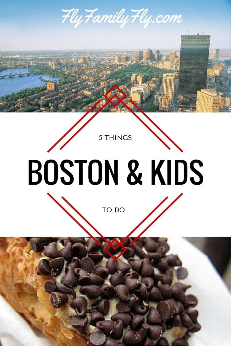 5 Things To Do In Boston With Kids Boston With Kids Boston