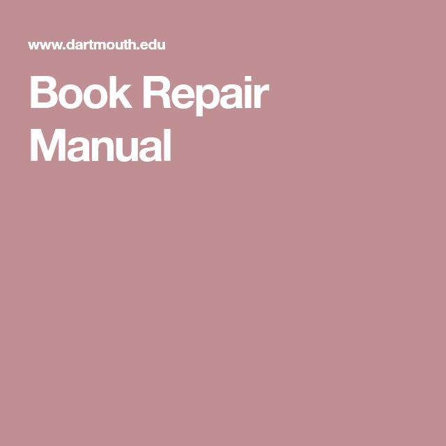 Book Repair, Repair Manuals, Book Binding