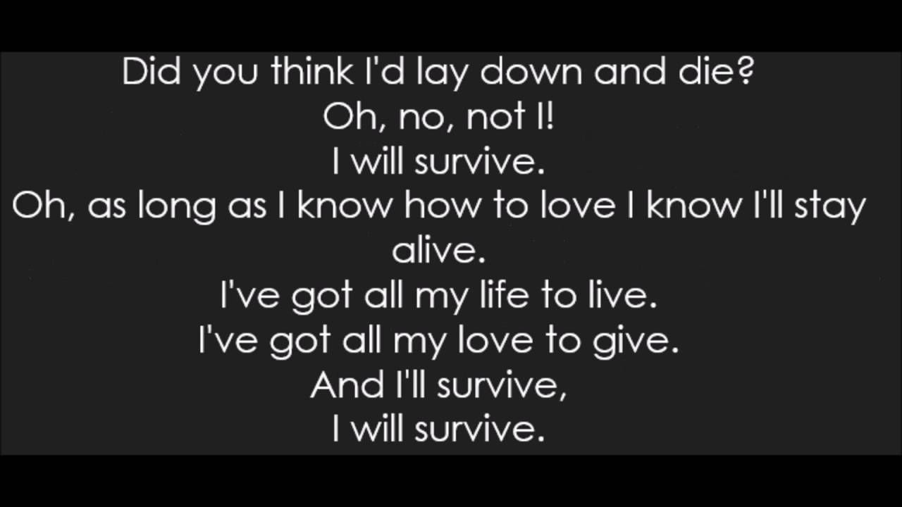 Gloria Gaynor I Will Survive Lyrics Youtube I Will Survive Lyrics Lyrics Songs