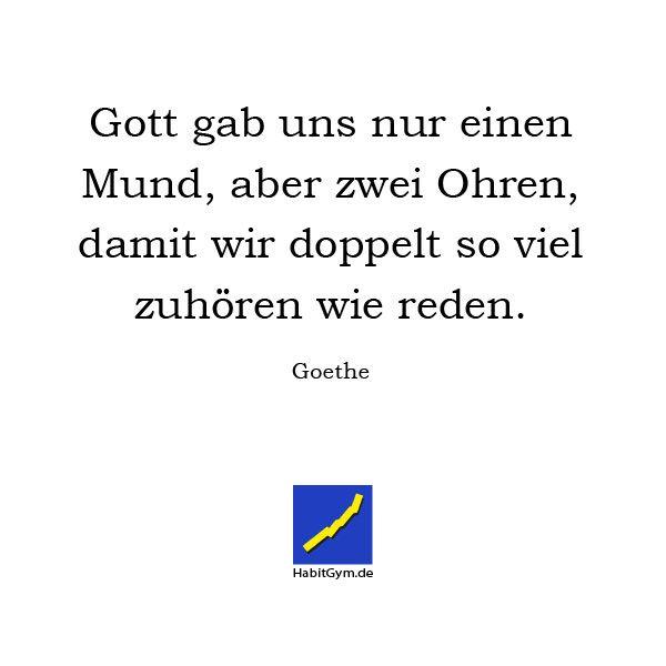 Motivierende Zitate Goethe Gott Gab Uns Nur Einen Mund