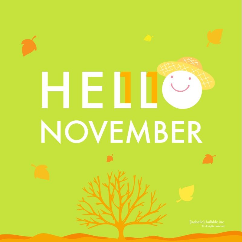 Hello November. #design #bulbble #bulbbleinc #bulbbles # ...