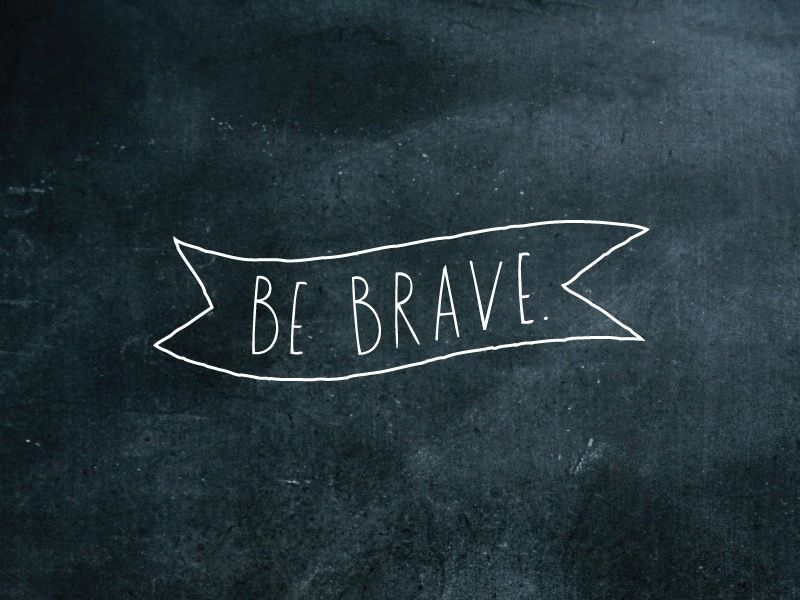 // shanna murray's 'be brave'