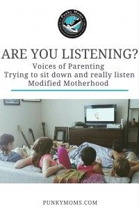 Listening To Your Kids - Voices Of Parenting - Punky Moms