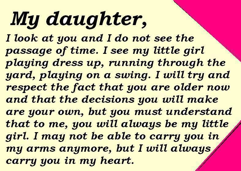 Happy Birthday Daughter Quotes From A Mother My Daughter, I Look At You And I Do Not See The Passage Of Time. I  Happy Birthday Daughter Quotes From A Mother