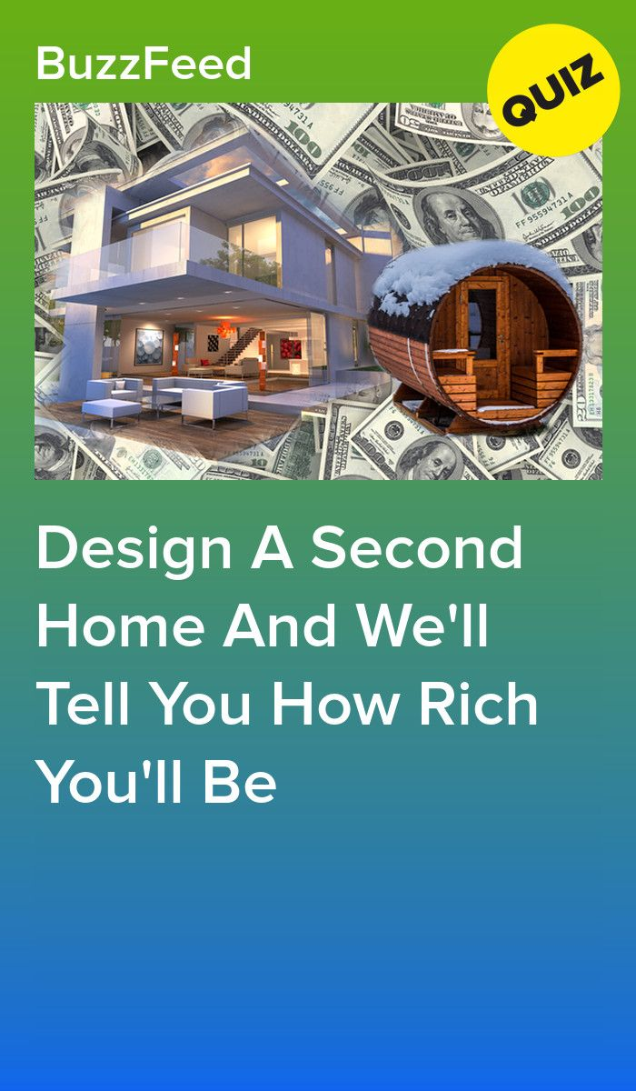 Design A Second Home And Well Tell You How Rich Youll Be