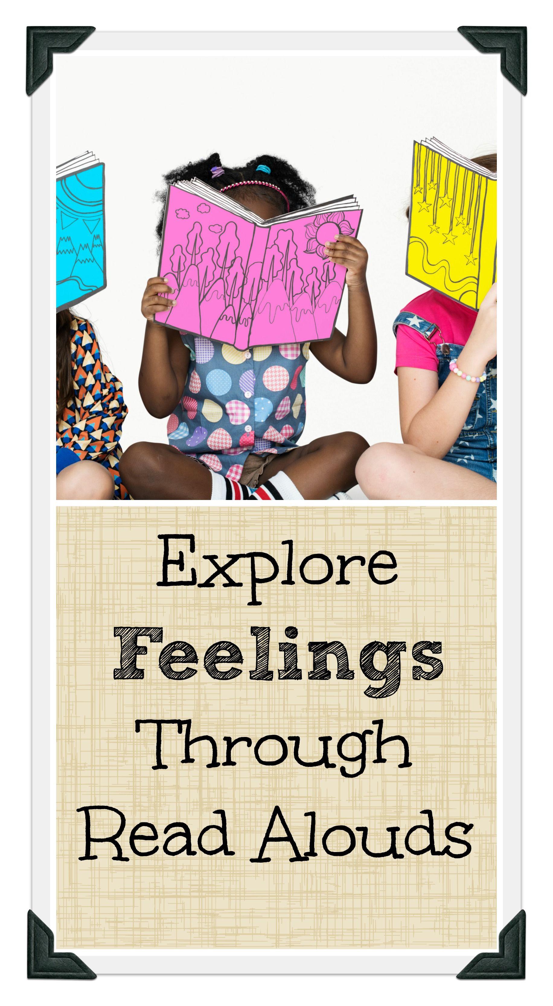 Explore Feelings Through Read Alouds