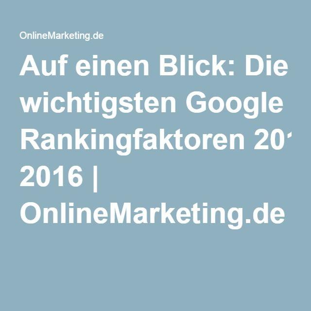 Auf einen Blick: Die wichtigsten Google Rankingfaktoren 2016 | OnlineMarketing.de