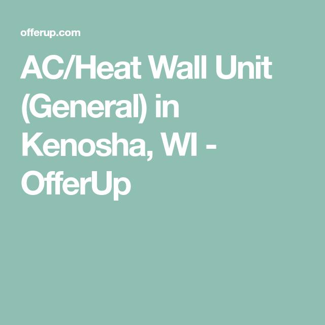 Ac Heat Wall Unit General In Kenosha Wi Offerup Wall Unit
