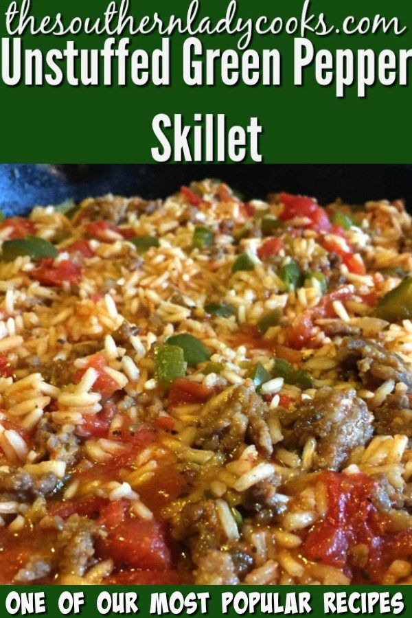 UNSTUFFED GREEN PEPPER SKILLET - The Southern Lady Cooks