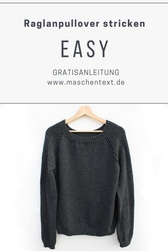 Photo of Strickanleitung: EASY Raglanpulli | maschentext.de