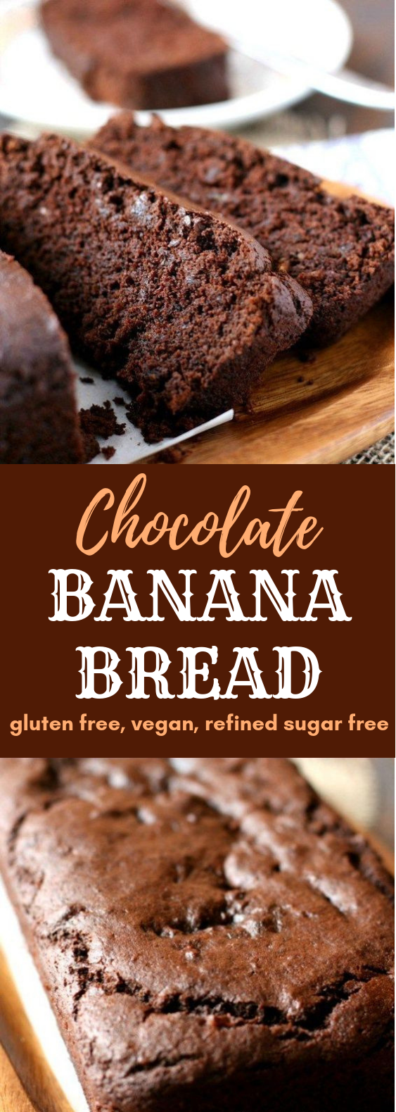 Chocolate Banana Bread (Gluten Free, Vegan, Refined Sugar Free) #Chocolate #Dessert #sugarfreedesserts