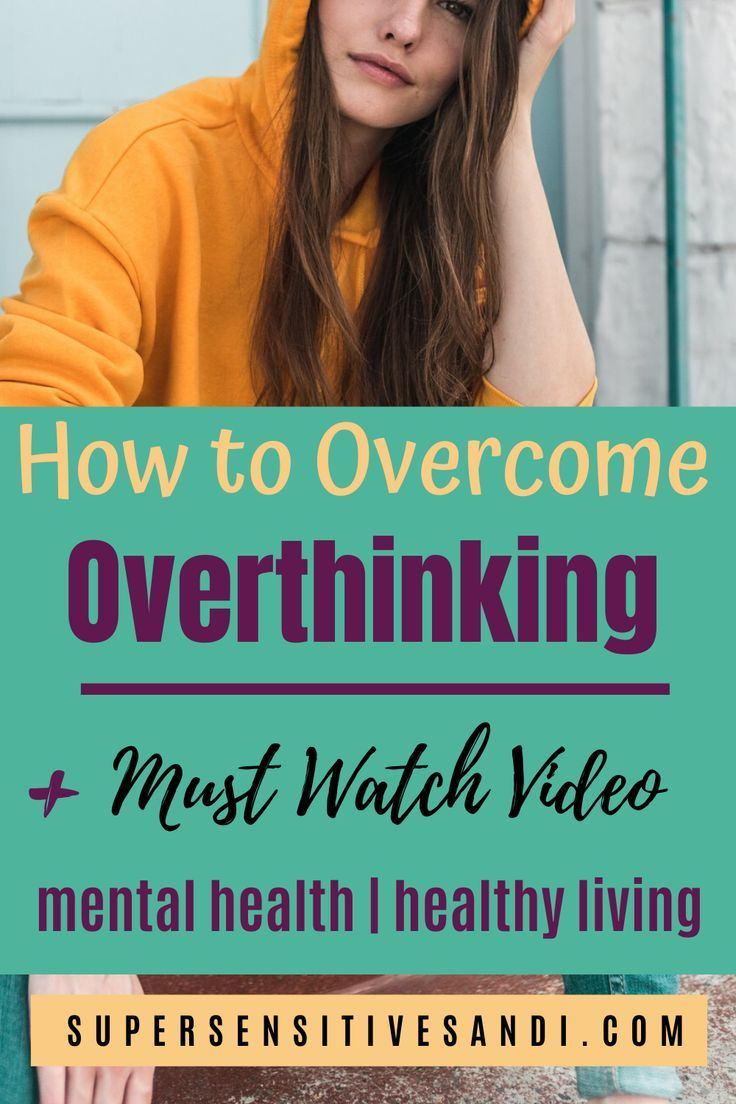 How to Stop Overthinking Everything - (3 steps + Must ...