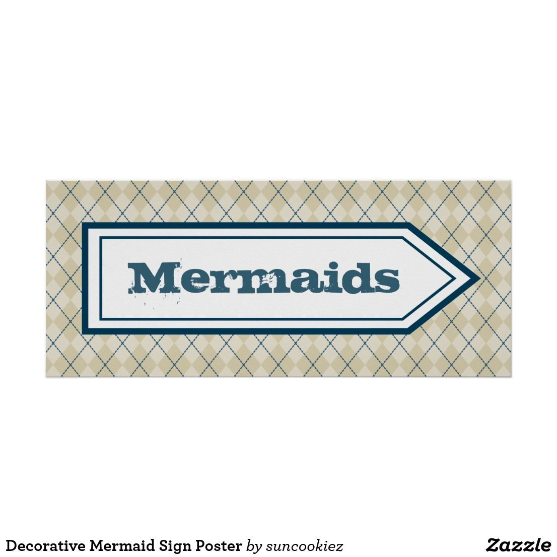 Decorative Mermaid Sign Poster | Zazzle.com #mermaidsign Mermaid Sign, Poster for sale. Use this mermaids sign as decor in a beach house, vacation home, living room, guest room, entryway, etc #mermaid #beachhousedecor #mermaidsign