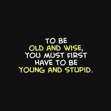 Blogger Spots 10 The Best Old Age Joke Wise Quotes Funny Quotes Friends Quotes
