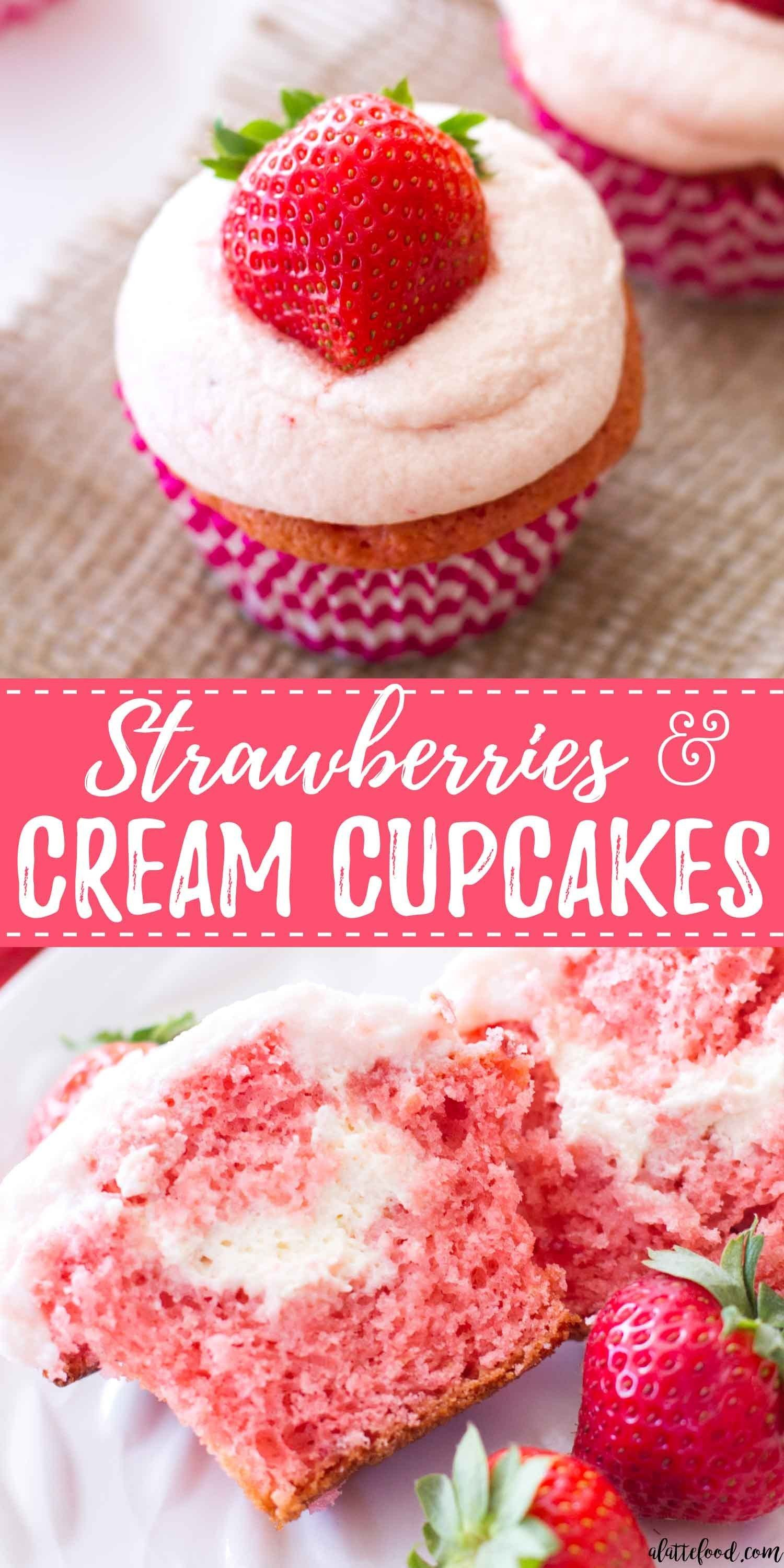 These Easy Strawberry Cupcakes Are Filled With Homemade Whipped Cream And Topped With Homemade Fre Cupcake Recipes Cake Mix Cupcakes Strawberry Cupcake Recipes
