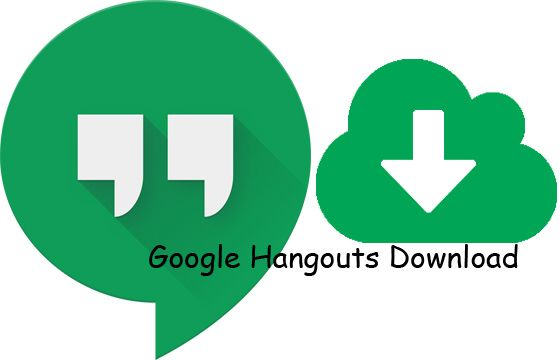 Google Hangouts Download Free Texting and Calling Apps