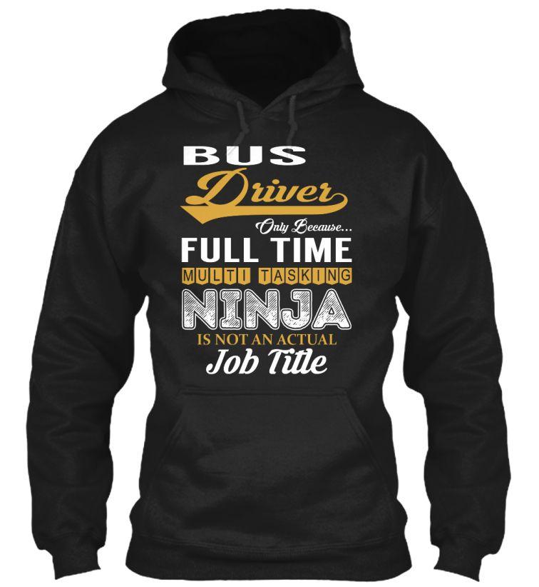 Bus driver ninja busdriver shirts heideman pullover