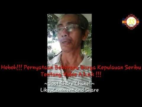 Heboh!!! Pernyataan Beberapa Warga Kepulauan Seribu Tentang Video A.h.o....