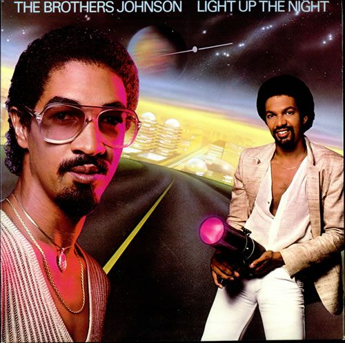 Brothers Johnson, Light Up the Night.  Smooth album cover!