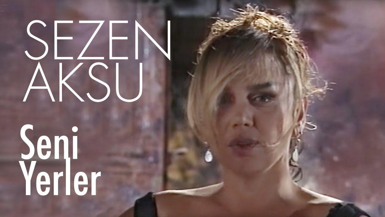 Sezen Aksu Seni Yerler Official Video Muzik Notalari Youtube Muzik