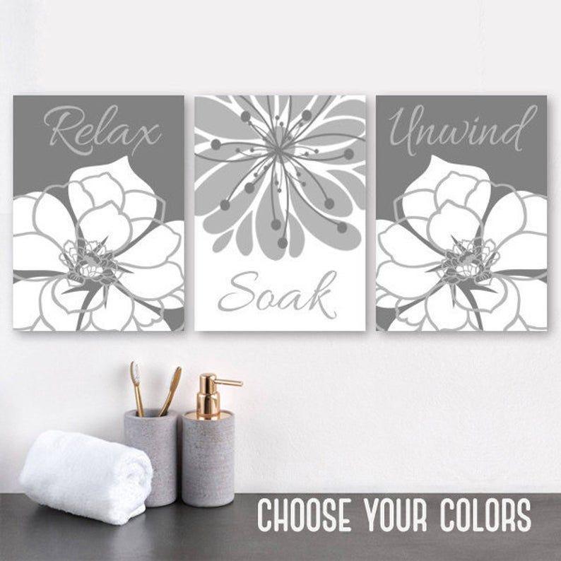 Gray Bathroom Wall Art Prints Or Canvas Relax Soak Unwind Etsy In 2021 Gray Bathroom Walls Floral Bathroom Bathroom Wall Art