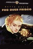 Watch Fog Over Frisco Full-Movie Streaming