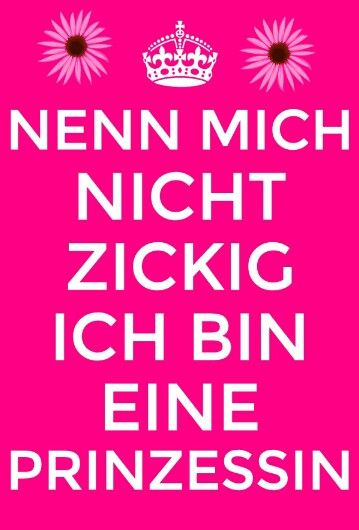 Spruch Prinzessin Hahaha Sayings Princess Und Words Quotes
