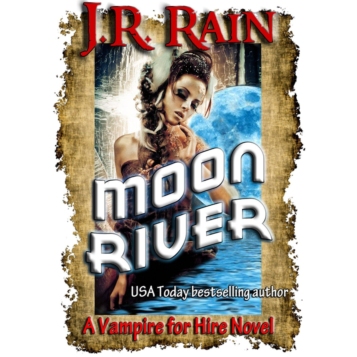 Moon River Vampire For Hire Book