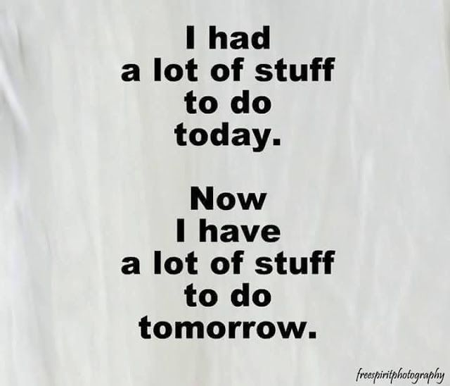 And At This Rate I'll Have A Lot To Do The Next Day.