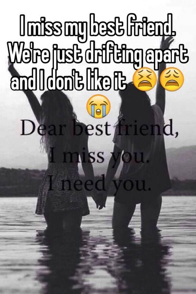 Friends Drifting Apart Quotes : friends, drifting, apart, quotes, Friend., We're, Drifting, Apart, Don't, Friend,, Friend, Quotes,, Quotes