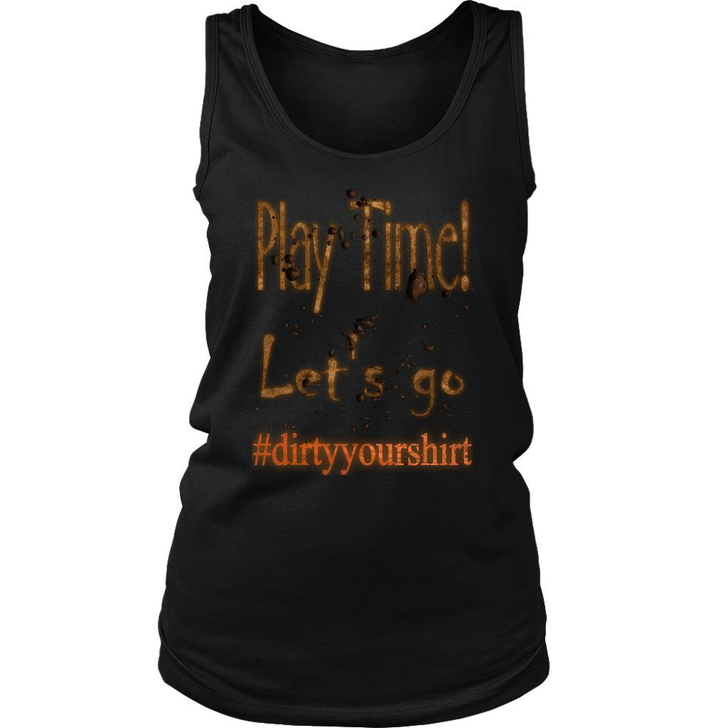 Women's Tank Top (#dirtyyourshirt Mud Design) (3 colors to choose from)
