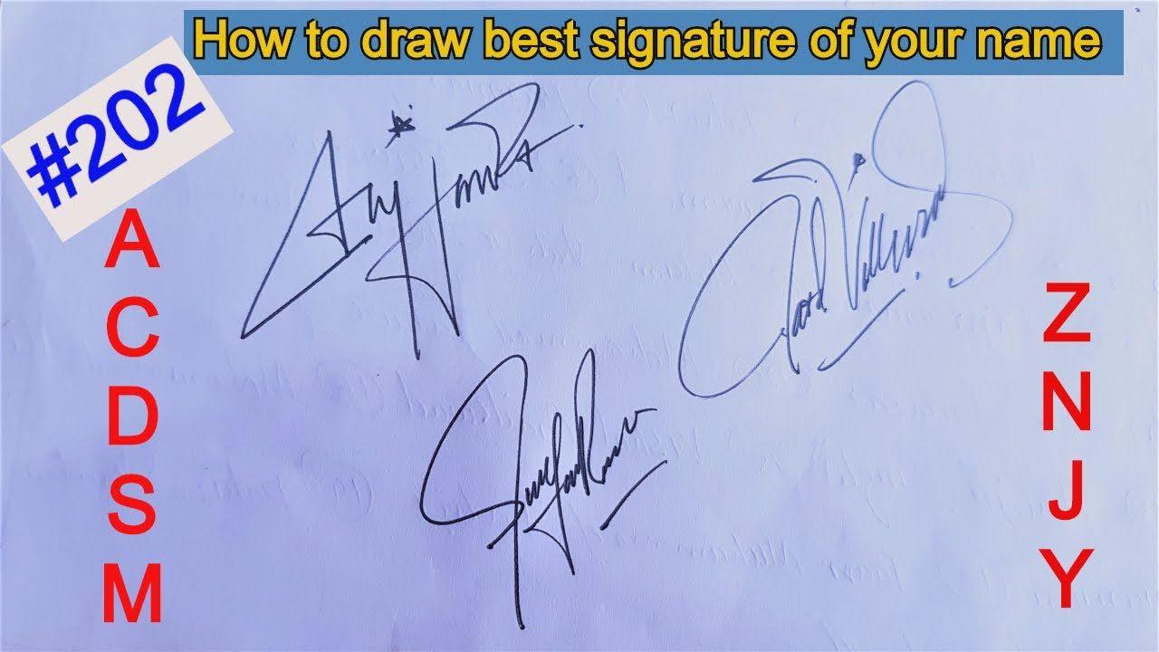 Signature How To Write Best Signature Of Your Name With Alphabets A C Cool Signatures Signature Ideas Name Signature