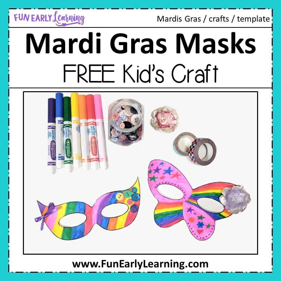 Mardis Gras Masks Kid S Craft With Free Mask Template