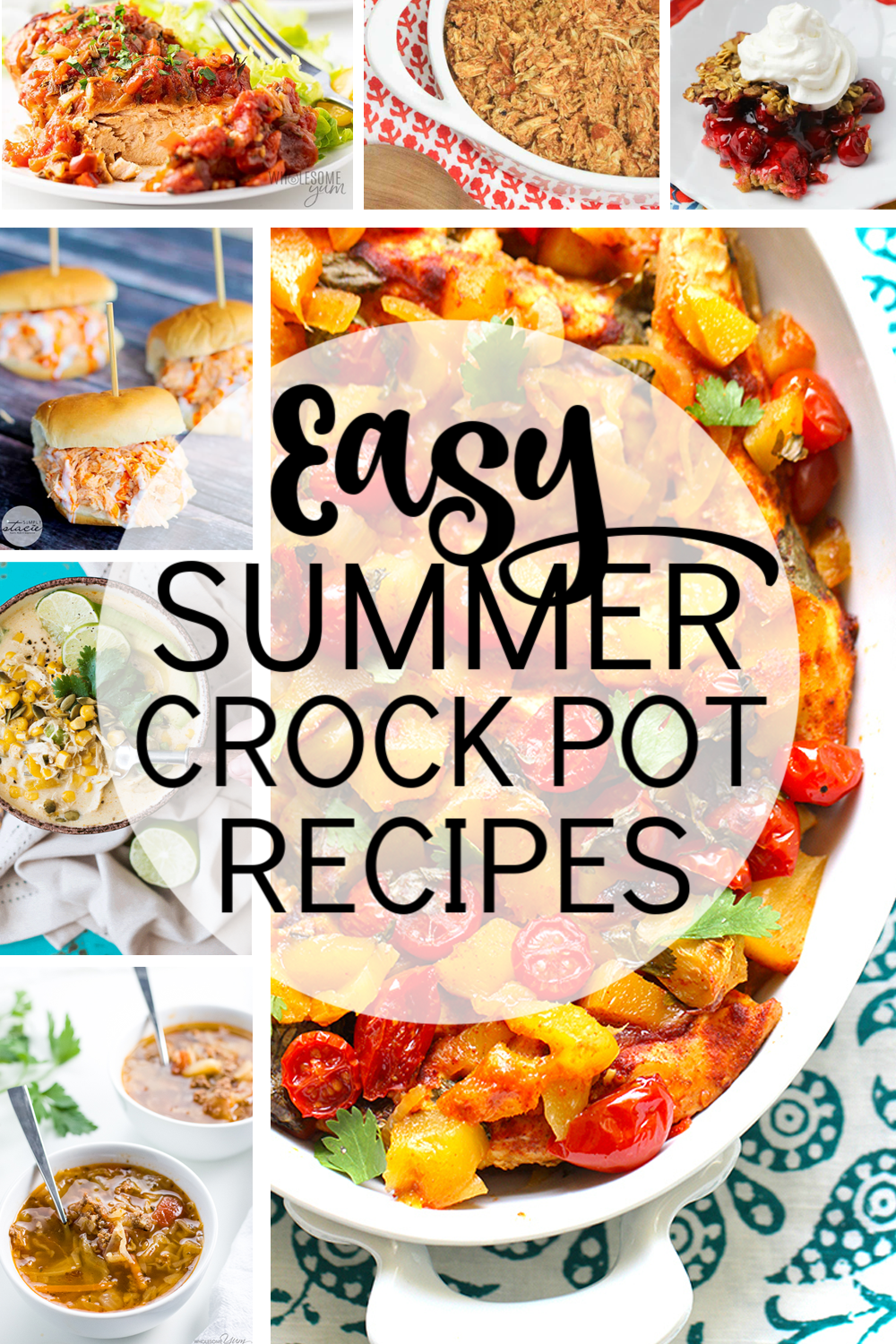 These Easy Summer Crockpot Recipes Will Have You Out Of The Kitchen And Out Spending Time In The Beautifu Summer Crockpot Recipes Crockpot Recipes Easy Recipes