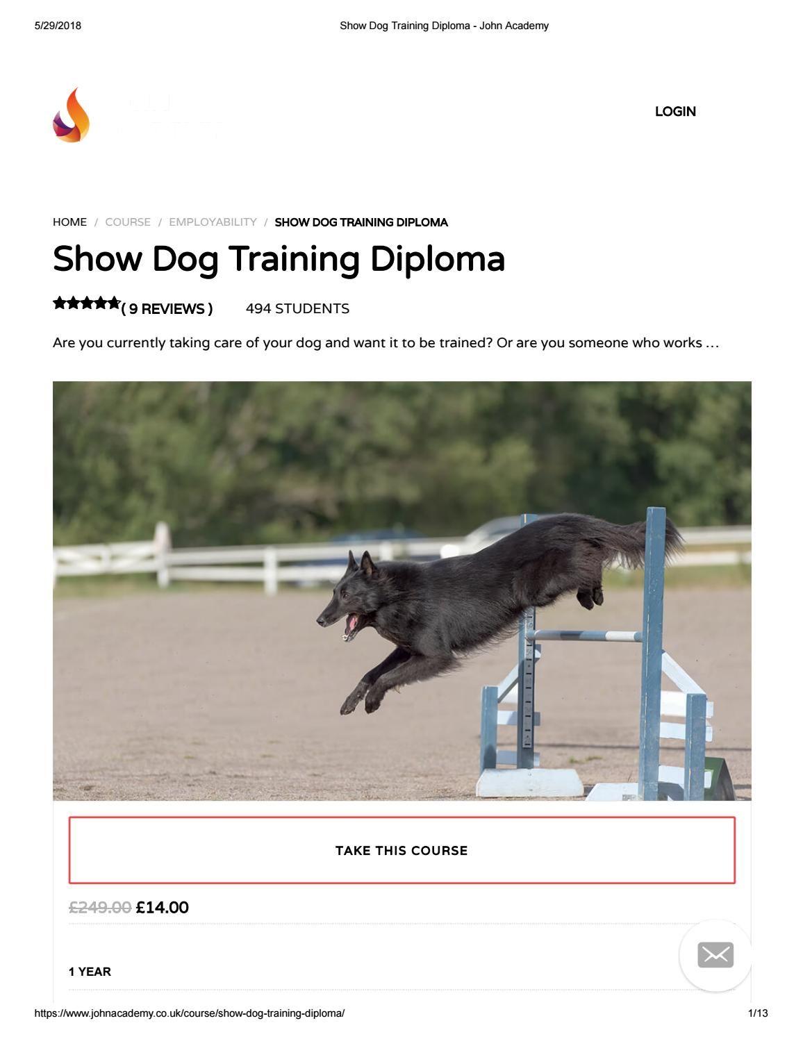 Show Dog Training Diploma John Academy Dog Training Dogs Dog