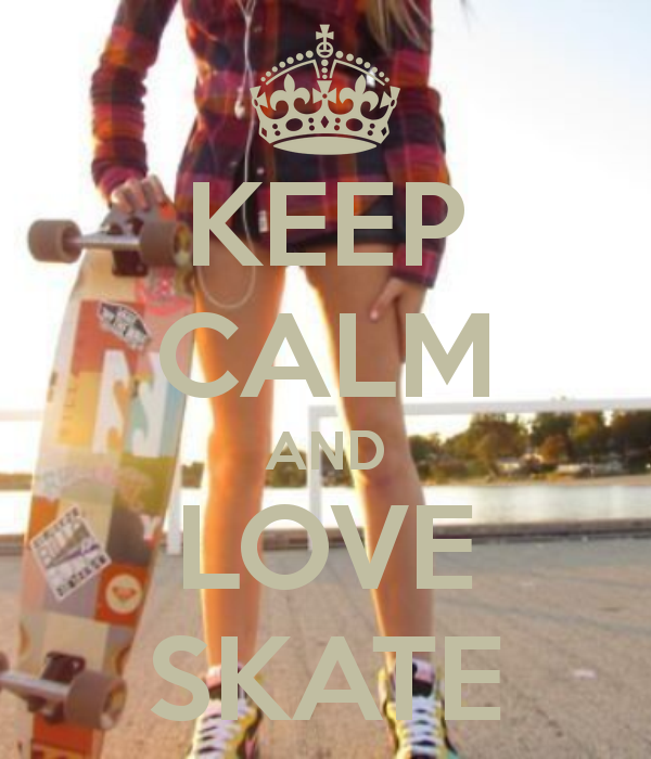 Keep Calm and Love Skate #surfergirl #sk8 #sk8girl #skate #skategirl #longboard #longboarding #lobgboarder #longgirl #healthy #lifestyle #cool #oldschool #fun #summer #sun #sunny #beach #Longboard #Skategirls #longboardgirls #girlswholongboard #girlscanride #girlskate