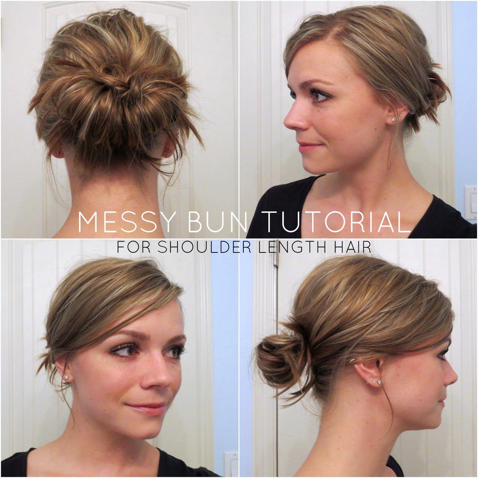 Messy Bun Tutorial For Shoulder Length Hair Chic Messy Bun Messy Bun For Short Hair Messy Bun For Short Hair Hair Bun Tutorial Easy Messy Hairstyles