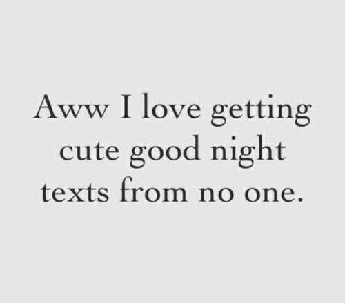 Goodnight Text Goodnight Texts Funny Quotes Quotes