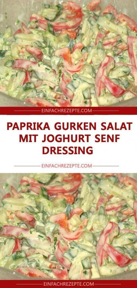 Paprika Gurken Salat mit Joghurt Senf Dressing 😍 😍 😍  - fitness food plan - #Dressing #Fitness #food...