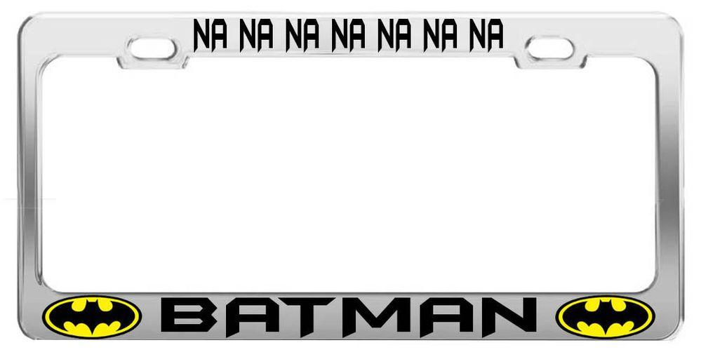 Na na na na na batman super hero movie film license plate frame car ...