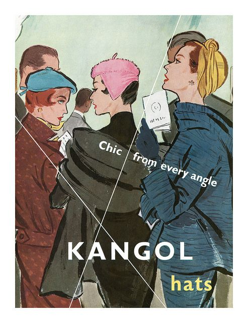 Kangol hats are chic from every angle! #vintage #1950s #hats #suits #ads