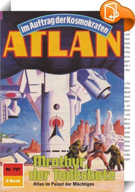 Atlan 707: Mrothyr, der Todesbote (Heftroman)    :  Auf Terra schreibt man gerade die Jahreswende 3818/19, als der Arkonide, eben noch dem sicheren Tode nahe, sich nach einer plötzlichen Ortsversetzung in einer unbekannten Umgebung wiederfindet, wo unseren Helden alsbald ebenso gefährliche Abenteuer erwarten wie etwa in der Galaxis Alkordoom, der bisherigen Stätte seines Wirkens. Atlans neue Umgebung, das ist die Galaxis Manam-Turu. Und das Fahrzeug, das dem Arkoniden die Möglichkeit b...