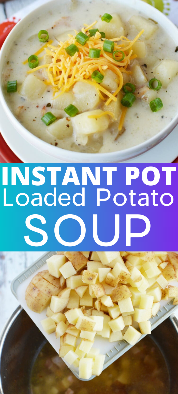 Instant Pot Potato Soup with Bacon and Cheese - A Mom's Impression