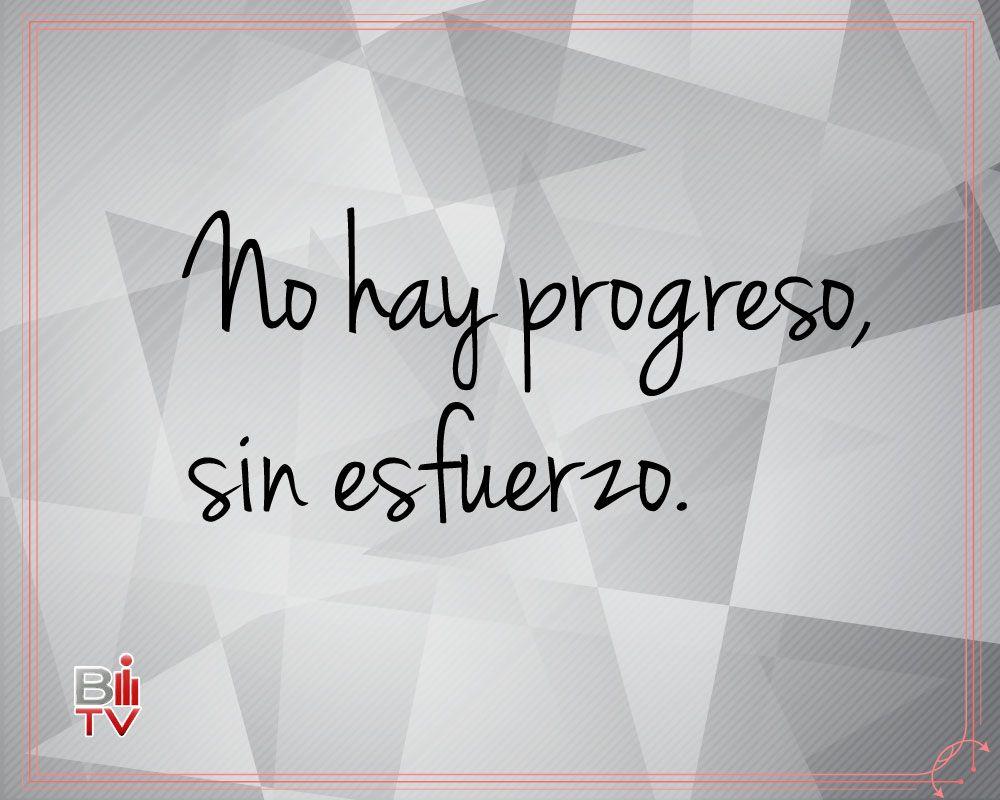 Quotes Effort No Hay Progreso Sin Esfuerzofrase Vida Quote  Life Effort