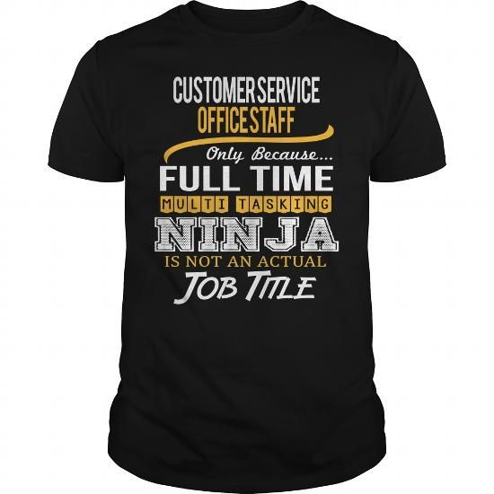 AWESOME TEE FOR CUSTOMER SERVICE OFFICE STAFF T-SHIRTS, HOODIES ...