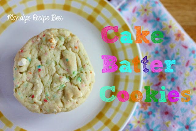 Cake Batter Cookies on Mandy's Recipe Box.