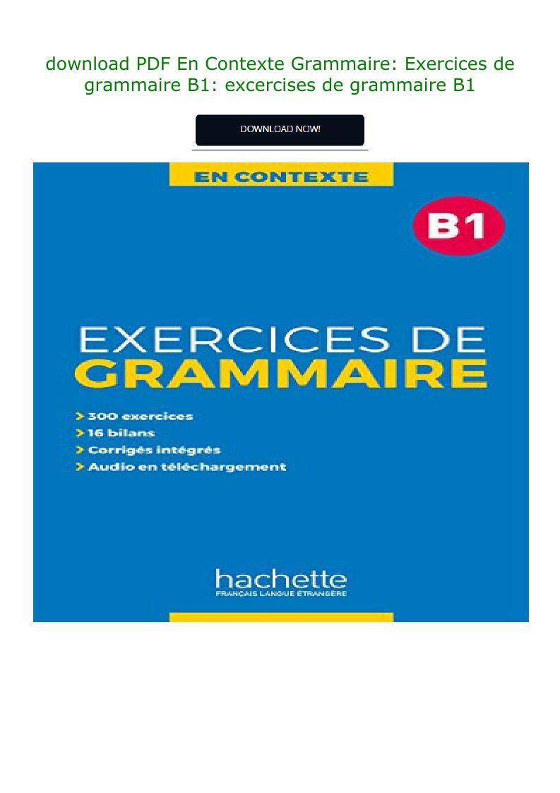 download PDF En Contexte Grammaire: Exercices de grammaire B1: excercises in 2020