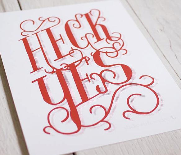 Heck Yes! // Print