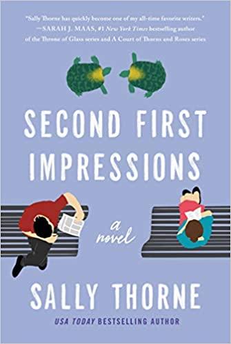 Second First Impressions A Novel Thorne Sally 9780062912855 Amazon Com Books Livros De Romance Usa Today Capas De Livros