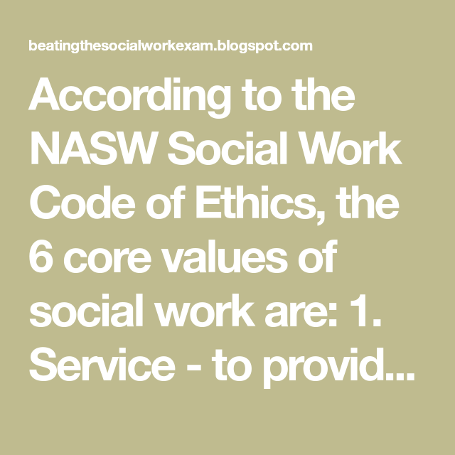 graphic relating to Nasw Code of Ethics Printable identified as In accordance in the direction of the NASW Social Exertion Code of Ethics, the 6 main